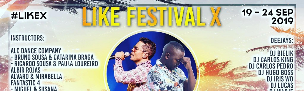 Like Festival X - Lisbons International Kizomba Energy Festival