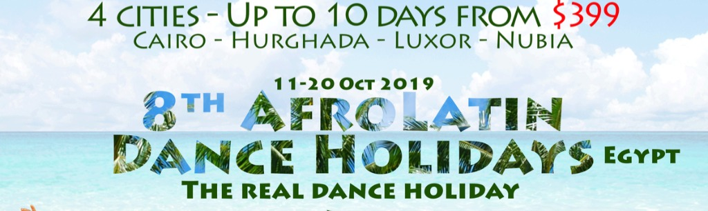 8th Afro Latin Dance Holidays Egypt